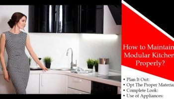 How to Maintain Modular Kitchen Properly?